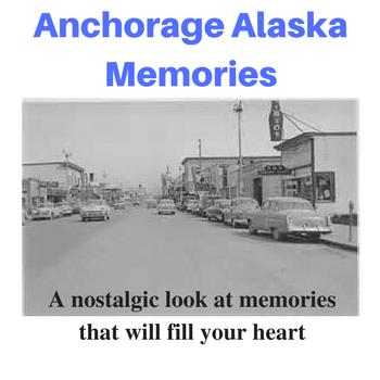 Anchorage Memories Blog