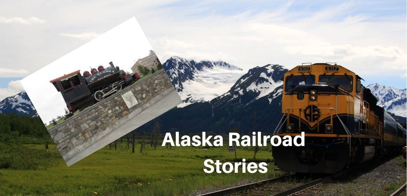 Alaska Railroad Stories
