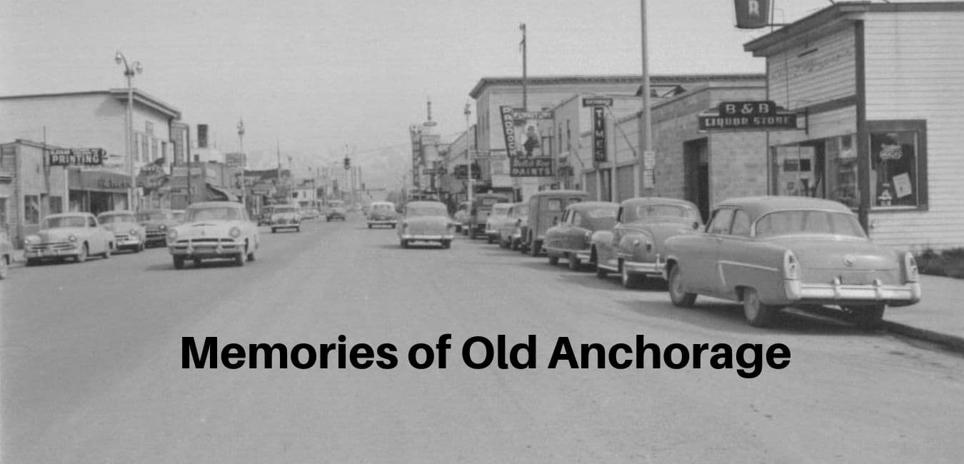 Memories of old Anchorage