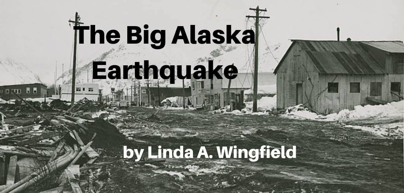 The Big Alaska Earthquake