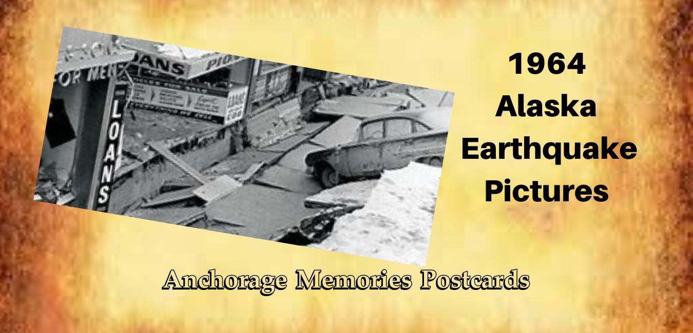 1964 Alaska earthquake pictures
